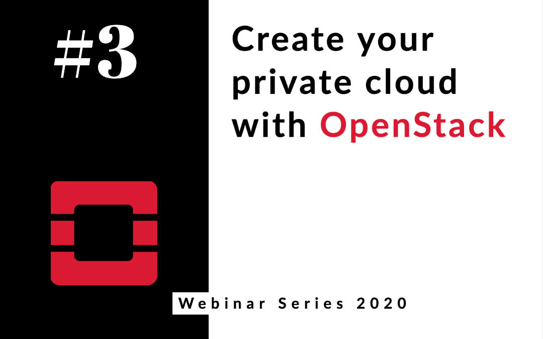 Create your private cloud with OpenStack